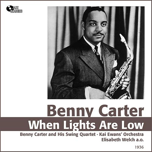 When Lights Are Low (1936) by Benny Carter