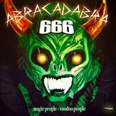 Abracadabra (Magic People - Voodoo People - Special Maxi Edition) by 666