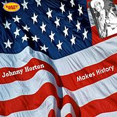 Johnny Horton: Makes History de Johnny Horton
