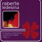Para Enamorados Vol. II von Roberto Ledesma