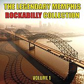 The Legendary Memphis Rockabilly Collection, Vol. 1 by Various Artists
