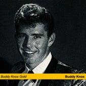 Buddy Knox Gold by Buddy Knox