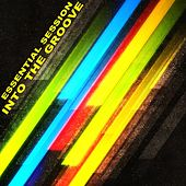 Essential Session - Into The Groove - EP de Various Artists