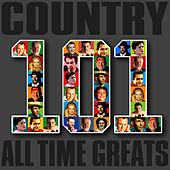 Country - 101 All Time Greats by Various Artists