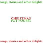 Christmas Pot Pourri by Various