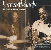 Cross Roads - 20 Classic Blues Tracks de Various Artists