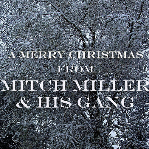 a merry christmas from by mitch miller