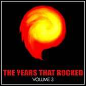 The Year's That Rocked, Vol. 3 de Various Artists