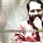 Canciones Vivas de Martin Valverde