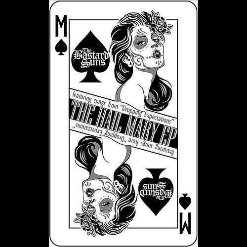 The Hail Mary EP by The Bastard Suns