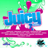 Juicy Riddim de Various Artists