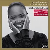 Barbara Hendricks: a Musical Portrait (Portrait Musical) de Barbara Hendricks