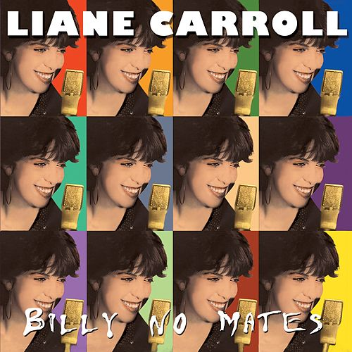 Billy No Mates by Liane Carroll