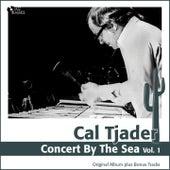 Concert By the Sea, Vol. 1 (Original Album Plus Bonus Tracks) de Cal Tjader