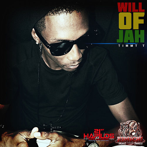 Will of Jah - Single by Timmy T