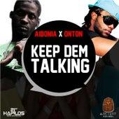 Keep Dem Talking - Single by Aidonia