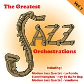 The Greatest Jazz Orchestrations, Vol. 1 de Various Artists