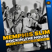 Rockin' The House: The Best of the R&B Years von Memphis Slim