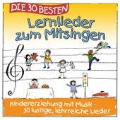 Die 30 besten Lernlieder zum Mitsingen (Erziehung mit Musik! 30 lustige lehrreiche Lieder) de Various Artists
