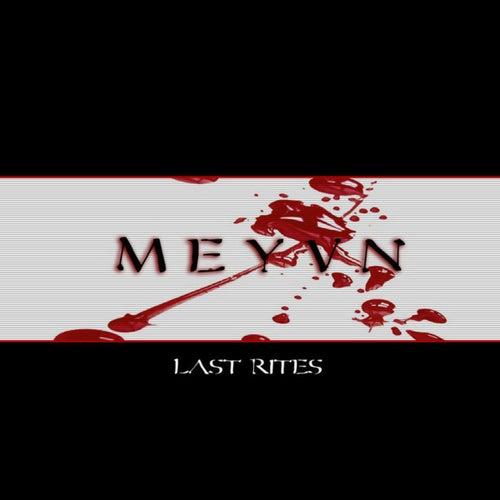 Last Rites by Meyvn