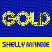 Gold: Shelly Manne by Shelly Manne