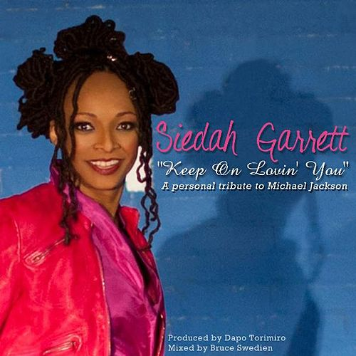 Keep On Lovin' You by Siedah Garrett