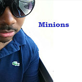Minions by The Real Adonis
