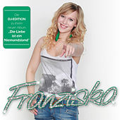 Die Liebe ist ein Niemandsland (DJ-Edition) von Franziska