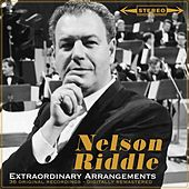 Extraordinary Arrangements by Nelson Riddle