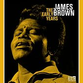 The Early Years de James Brown