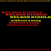 Without A Song by Nelson Riddle
