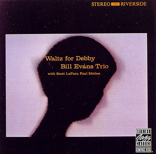 Waltz For Debby by Bill Evans