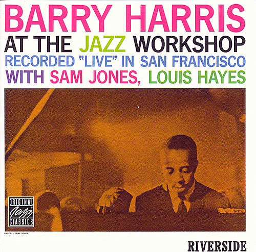 Barry Harris at the Jazz Workshop by Barry Harris