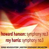 Hanson: Symphony No. 3 - Harris: Symphony No. 3 von Boston Symphony Orchestra