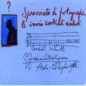 Malipiero: Cordali saluti by Various Artists