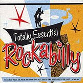 Totally Essential Rockabilly by Various Artists
