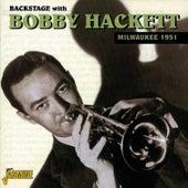 Backstage With Bobby Hackett Milwaukee 1951 by Bobby Hackett