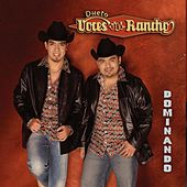 Dominando by Dueto Voces Del Rancho