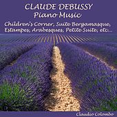 Debussy : Piano Music by Claudio Colombo