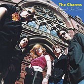 Charmed, I'm Sure by The Charms