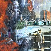 Costra Nostra by Country Boy