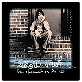 From A Basement On The Hill by Elliott Smith
