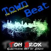 Town Beat von Tom Brox