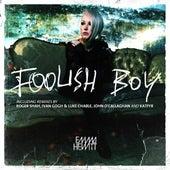 Foolish Boy by Emma Hewitt