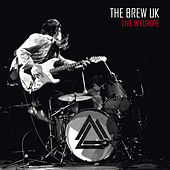 Live in Europe by The Brew UK