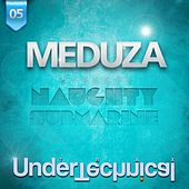 Naughty Submarine - Single by Meduza