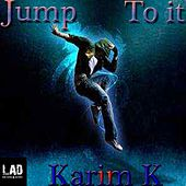Jump To It de Karim K