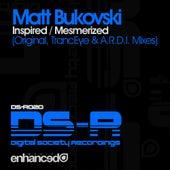 Inspired / Mesmerized - Single by Matt Bukovski