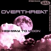 Highway To Moon de Overthreat