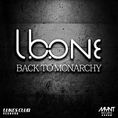 Back To Monarchy de L.B.One